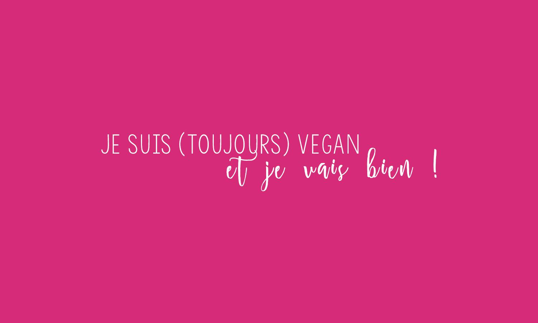 je-suis-vegan-et-je-vais-bien